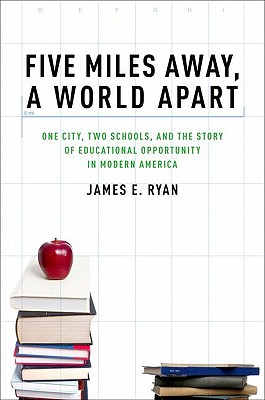 Five Miles Away, a World Apart By Ryan, James E.