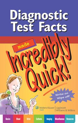 Diagnostic Test Facts Made Incredibly Quick! By Lippincott Williams & Wilkins (COR)